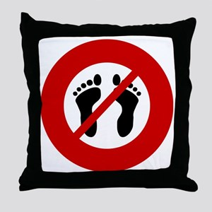 no-bare-feet Throw Pillow