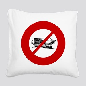 no-campers Square Canvas Pillow