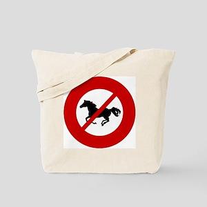 no-horses Tote Bag