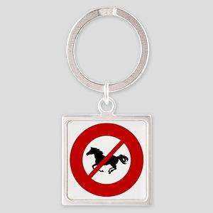 no-horses Square Keychain