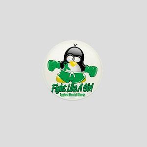 Mental-Illness-Fighting-Penguin Mini Button