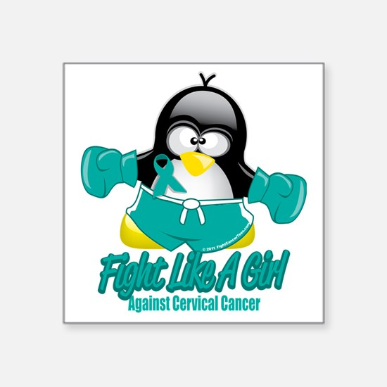 "Cervical-Cancer-Fighting-Pe Square Sticker 3"" x 3"""