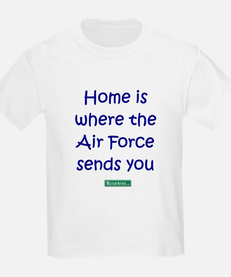 Home is where the Air Force S Kids T-Shirt