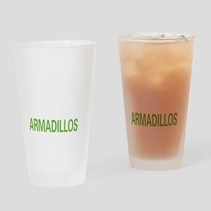livearmadillo2 Drinking Glass