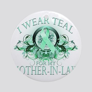 I Wear Teal for my Mother In Law (f Round Ornament