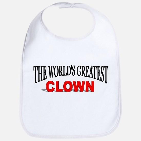 """""""The World's Greatest Clown"""" Bib"""