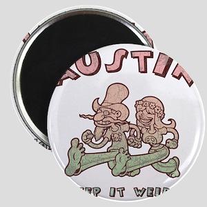 austin-weird-1-T Magnet