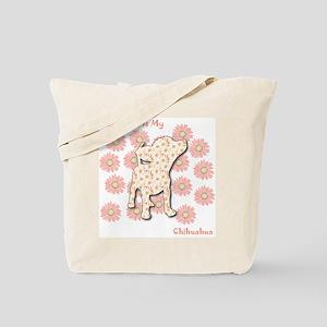 Chihuahua Happiness Tote Bag