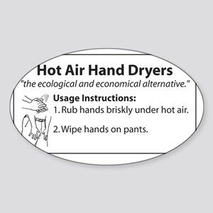 Hot Air Dryers Sticker (Oval)