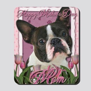 Mothers_Day_Pink_Tulips_Boston_Terrier_M Mousepad