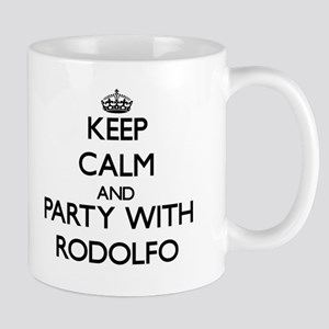Keep Calm and Party with Rodolfo Mugs
