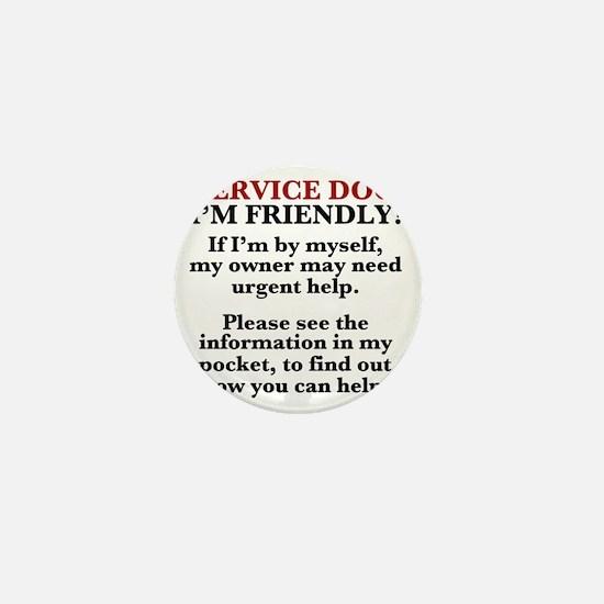 Dog T-Shirt: Urgent Help Needed/See Po Mini Button