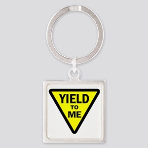 Yield To Me Square Keychain