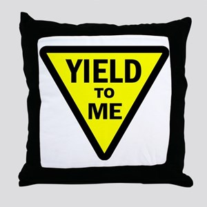 Yield To Me Throw Pillow