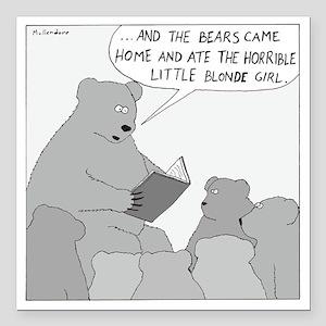 "Bear Story Time - no tex Square Car Magnet 3"" x 3"""