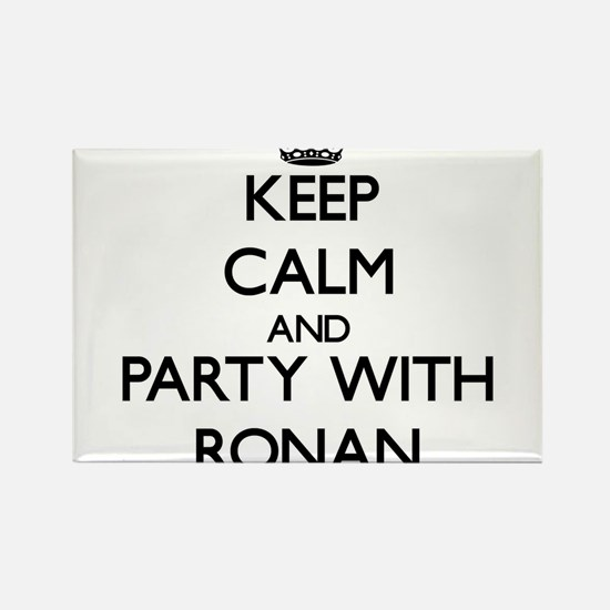 Keep Calm and Party with Ronan Magnets