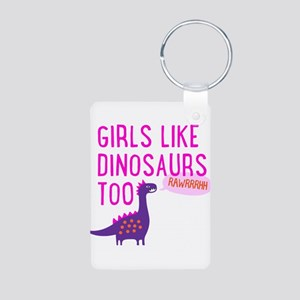 Girls Like Dinosaurs Too RAWRRHH Keychains