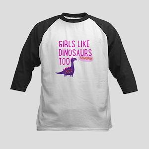 Girls Like Dinosaurs Too RAWRRHH Baseball Jersey
