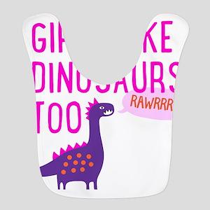 Girls Like Dinosaurs Too RAWRRHH Bib