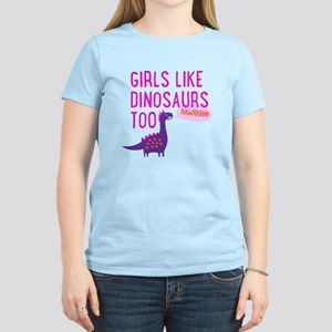 Girls Like Dinosaurs Too RAWRRHH T-Shirt