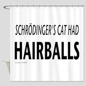 Schrodingers cat Shower Curtain