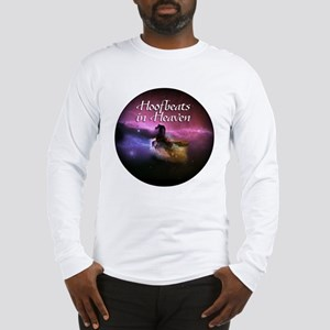Hoofbeats In Heaven Long Sleeve T-Shirt
