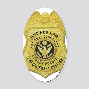 retired law enf officer Oval Car Magnet