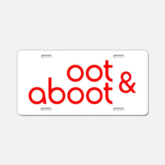 Oot & Aboot (red) Aluminum License Plate
