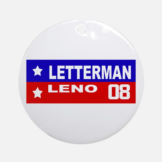 LETTERMAN / LENO 2008 Ornament (Round)