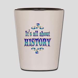 HISTORY Shot Glass
