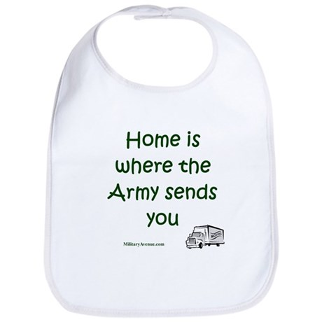 Home is... Army Sends You Bib