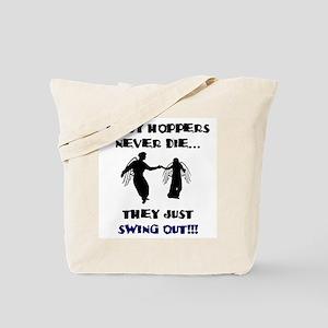 Lindy Hoppers Never Die Tote Bag