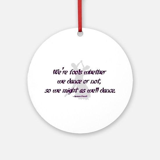 Ballroom Dance Fools Ornament (Round)