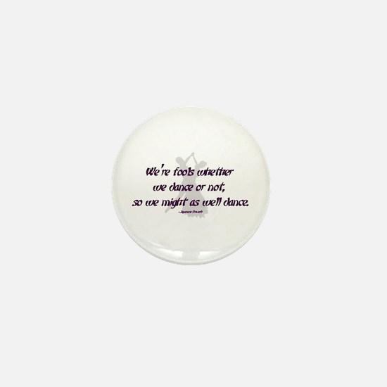 Ballroom Dance Fools Mini Button