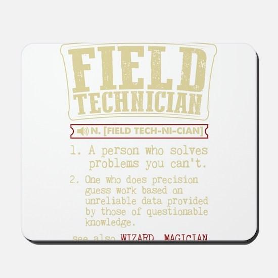 Field Technician Dictionary Term T-Shirt Mousepad