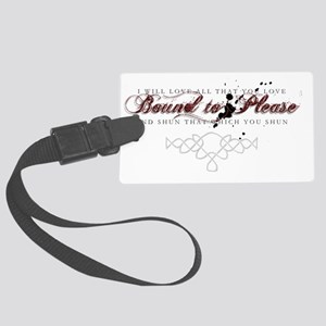 BoundtoPlease001sm Large Luggage Tag