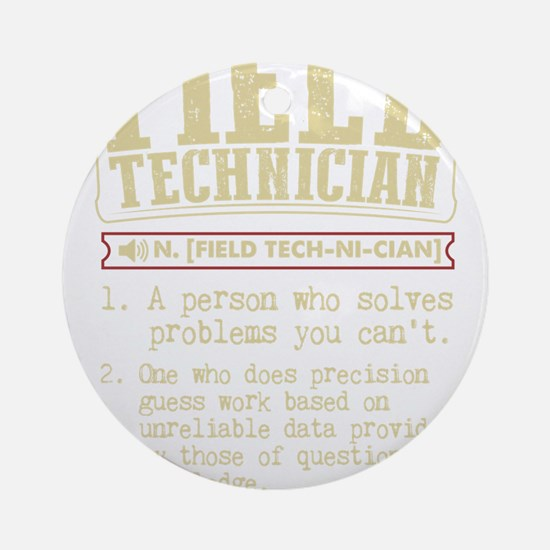 Field Technician Dictionary Term T- Round Ornament