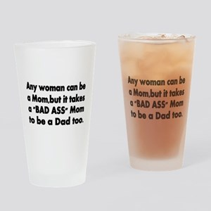 Any woman can be a Mom, Drinking Glass