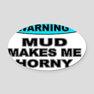 Warningmud_0113ww Oval Car Magnet