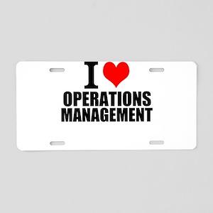 I Love Operations Management Aluminum License Plat