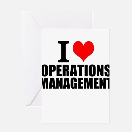 I Love Operations Management Greeting Cards