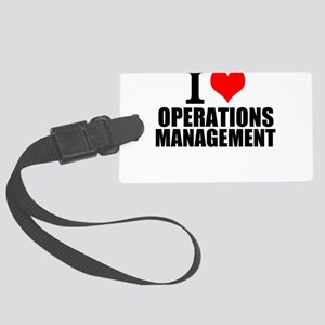 I Love Operations Management Luggage Tag