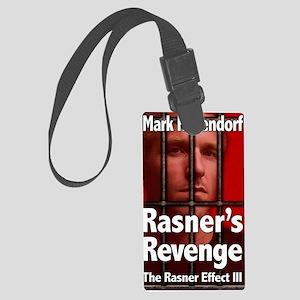 Rasners Revenge Large Luggage Tag