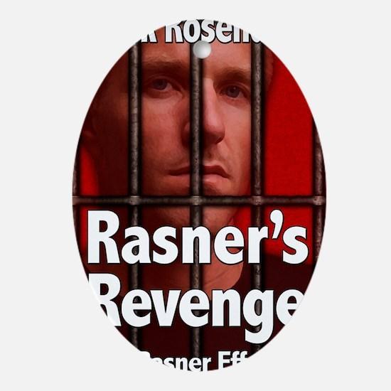 Rasners Revenge Oval Ornament