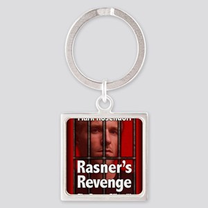 Rasners Revenge notecard Square Keychain