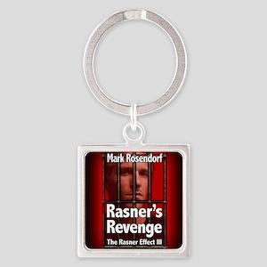 Rasners Revenge rect mag Square Keychain