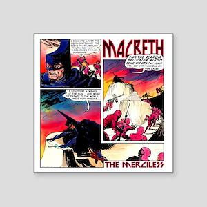 """Macbeth_1 Square Sticker 3"""" x 3"""""""