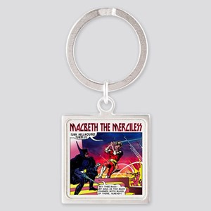 Macbeth_3 Square Keychain