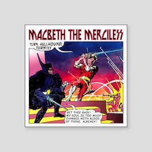 """Macbeth_3 Square Sticker 3"""" x 3"""""""
