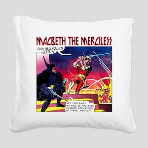 Macbeth_3 Square Canvas Pillow